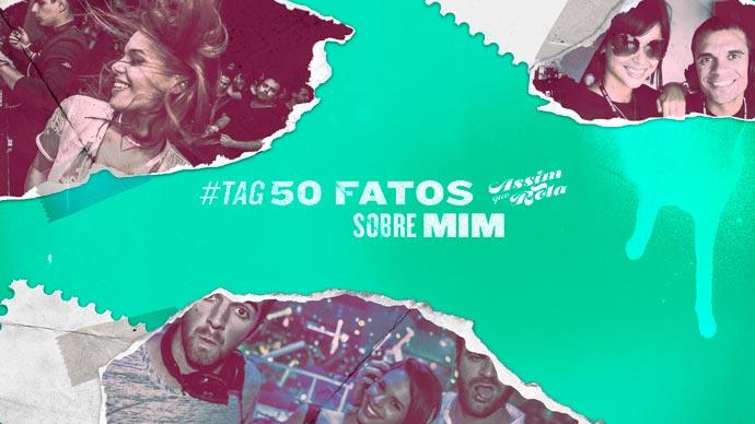 TAG: 50 fatos sobre mim (Marimai)