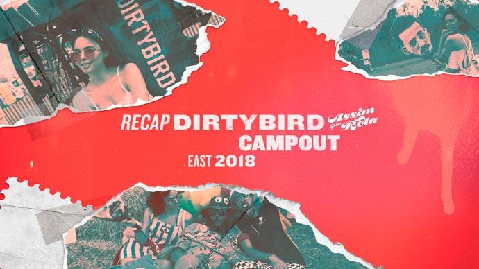 Dirtybird Campout East 2018